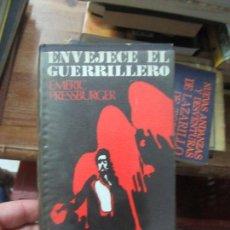 Libros de segunda mano: LIBRO ENVENJECE EL GUERRILLERO EMERIC PRESSBURGER 1962 CIRCULO DE LECTORES L-13773-184. Lote 115612171