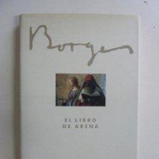 Libros de segunda mano: EL LIBRO DE ARENA. BORGES. Lote 172828800