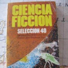 Libros de segunda mano: CIENCIA FICCION SELECCION 40 - BRUGUERA . Lote 115706291