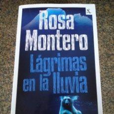 Libros de segunda mano: LAGRIMAS EN LA LLUVIA -- ROSA MONTERO -- SEIX BARRAL 2011 -- . Lote 115715939
