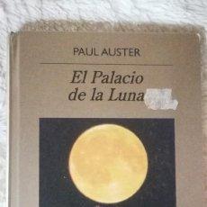 Libros de segunda mano: EL PALACIO DE LA LUNA - PAUL AUSTER. Lote 115728779