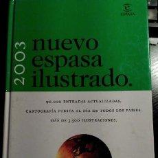 Libros de segunda mano: NUEVO ESPASA ILUSTRADO 2003. INCLUYE CD.. Lote 140403508