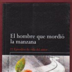 Libros de segunda mano: EL HOMBRE QUE MORDIÓ LA MANZANA JOSÉ MARIA DORIA MANDALA EDICIONES 223 PAGINAS AÑO2012 LL2217. Lote 115810655