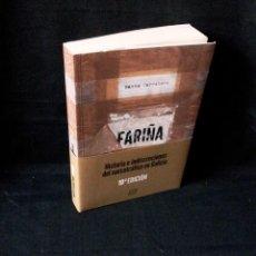 Libros de segunda mano: NACHO CARRETERO - FARIÑA, HISTORIA E INDISCRECIONES DEL NARCOTRÁFICO EN GALICIA -LIBROS DEL K.O 2018. Lote 115874987