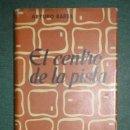 Libros de segunda mano: BAREA, ARTURO: EL CENTRO DE LA PISTA. MADRID, CID 1960. PRIMERA EDICIÓN. Lote 116202907