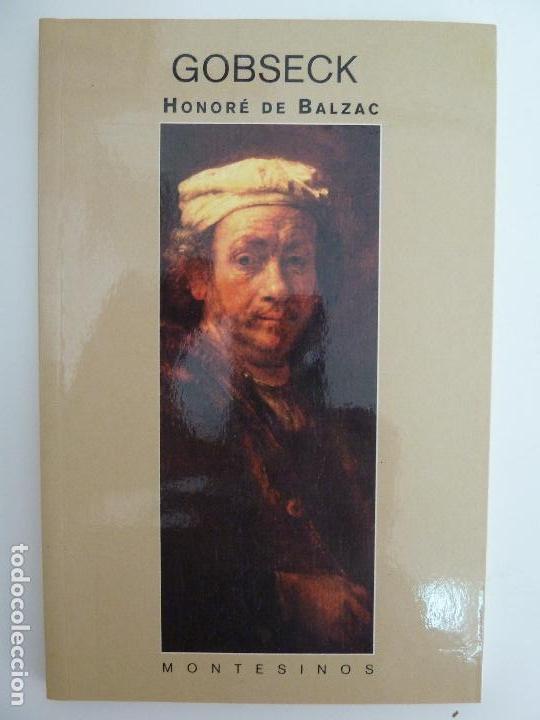 HONORÉ DE BALZAC. GOBSECK (Libros de Segunda Mano (posteriores a 1936) - Literatura - Narrativa - Otros)