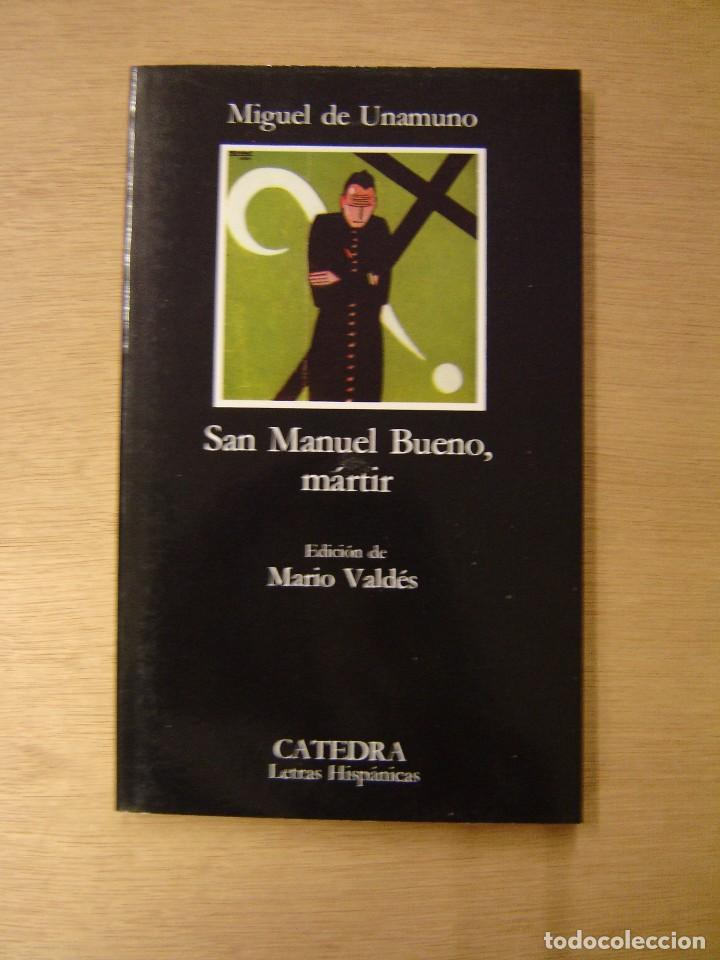 SAN MANUEL BUENO, MÁRTIR - MIGUEL DE UNAMUNO (Libros de Segunda Mano (posteriores a 1936) - Literatura - Narrativa - Otros)