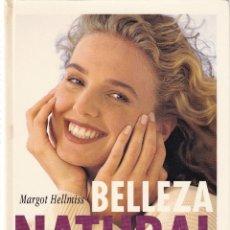 Libros de segunda mano: BELLEZA NATURAL - MARGOT HELLIMS - CIRCULO LECTORES 1994. Lote 116423351