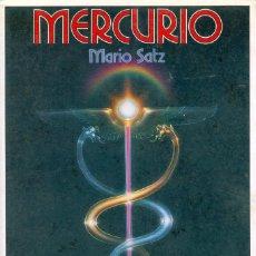 Libros de segunda mano: MERCURIO - MARIO SATZ. Lote 116570695
