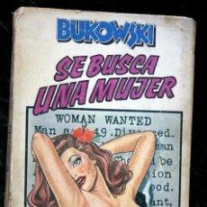 Libros de segunda mano: SE BUSCA UNA MUJER -BUKOWSKI - ANAGRAMA 1979 - . Lote 116612667