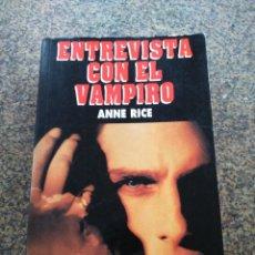 Libros de segunda mano: ENTREVISTA CON EL VAMPIRO -- ANNE RICE -- LA VOZ DE GALICIA 1994 --. Lote 116634399