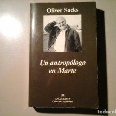 Libros de segunda mano: OLIVER SACKS. UN ANTROPÓLOGO EN MARTE. 1ª EDICIÓN 1997. ANAGRAMA. NARRATIVA CLÍNICA. NEUROLOGÍA. Lote 116649579