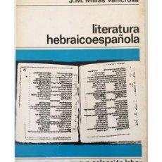 Libros de segunda mano: LITERATURA HEBRAICOESPAÑOLA. Lote 116681123