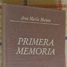 Libros de segunda mano: PRIMERA MEMORIA, ANA MARÍA MATUTE. Lote 116695007