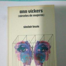 Libros de segunda mano: CARCELES DE MUJERES SINCLAIR LEWIS.ANN VICKERS 1971. Lote 116727370