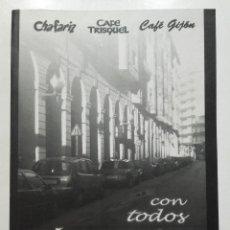 Libros de segunda mano: CON TODOS LOS RESPETOS. TRILOGIA DE LOS BARES - CHARLY CASTAÑON PEREZ. Lote 116788155
