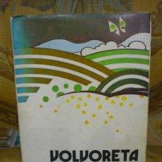 Libros de segunda mano: VOLVORETA, DE WENCESLAO FERNÁNDEZ FLÓREZ.. Lote 116910283