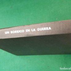 Libros de segunda mano: UN BORRICO EN LA GUERRA - MIGUEL GILA. Lote 117102891