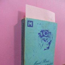 Libros de segunda mano: EN BUSCA DEL TIEMPO PERDIDO 2. A LA SOMBRA DE LAS MUCHACHAS EN FLOR. PROUST, MARCEL. ED. ALIANZA.. Lote 191698460