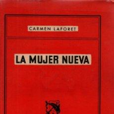 Libros de segunda mano: LA MUJER NUEVA. CARMEN LAFORET. ÁNCORA Y DELFÍN, 118. 2ª EDICIÓN. EDICIONES DESTINO, 1956.. Lote 206422595