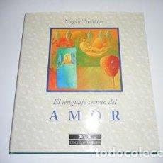 Libros de segunda mano: MEGAN TRESIDDER EL LENGUAJE SECRETO DEL AMOR RM85929. Lote 117284555
