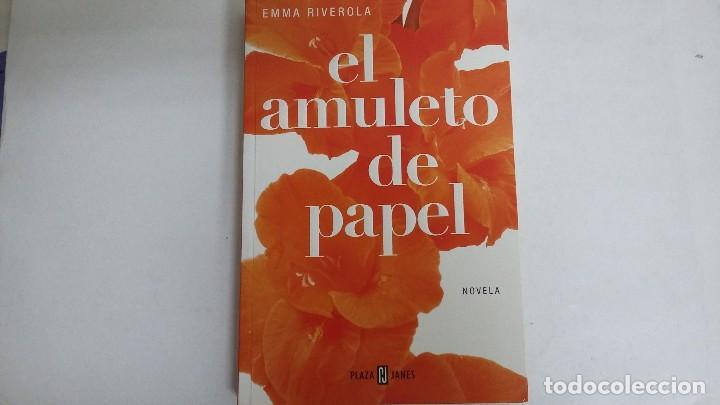 EL AMULETO DE PAPEL. EMMA RIVEROLA. (Libros de Segunda Mano (posteriores a 1936) - Literatura - Narrativa - Otros)