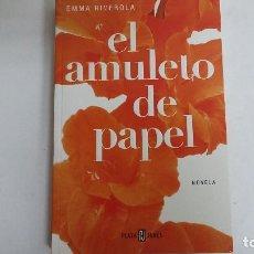 Libros de segunda mano: EL AMULETO DE PAPEL. EMMA RIVEROLA.. Lote 117406583