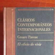 Libros de segunda mano: CESARE PAVESE EL OFICIO DE VIVIR EDITORIAL PLANETA. Lote 117817923