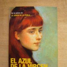 Libros de segunda mano: EL AZUL DE LA VIRGEN - TRACY CHEVALIER. Lote 117889743
