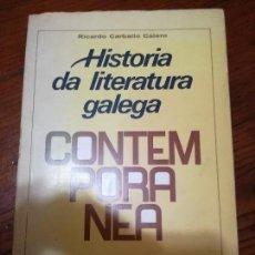 Livres d'occasion: HISTORIA DE LA LITERATURA GALLEGA CONTEMPORÁNEA. CARBALLO CALERO, RICARDO.2ª EDICION.1975.. Lote 117987295