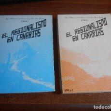 Libros de segunda mano: SUPER OFERTA - EL REGIONALISMO EN LAS ISLAS CANARIAS (LOS DOS TOMOS) DON MANUEL DE OSSUNA Y VAN DEN-. Lote 118067079