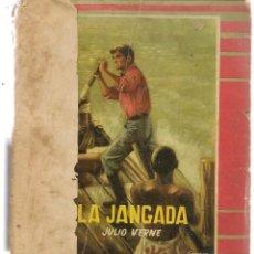 Libros de segunda mano: COLECCIÓN MOLINO. Nº . LA JANGADA. JULIO VERNE. EDITORIAL MOLINO 1957.(P/C27). Lote 118386551