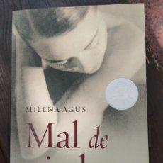 Libros de segunda mano: MAL DE PIEDRAS. MILENA AGUS. ISBN 9788499080451. Lote 118435656