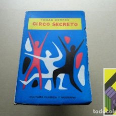 Libros de segunda mano: BORRAS, TOMÁS: CIRCO SECRETO. Lote 118441675