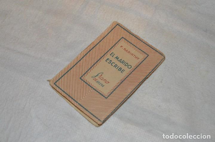 ANTIGUO - 1ª EDICIÓN 1941 - MINIATURA COLECCIÓN GRANO DE ARENA - EL MARIDO ESCRIBE - F. KARINTHY (Libros de Segunda Mano (posteriores a 1936) - Literatura - Narrativa - Otros)