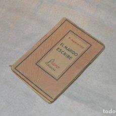 Libros de segunda mano: ANTIGUO - 1ª EDICIÓN 1941 - MINIATURA COLECCIÓN GRANO DE ARENA - EL MARIDO ESCRIBE - F. KARINTHY. Lote 118445743