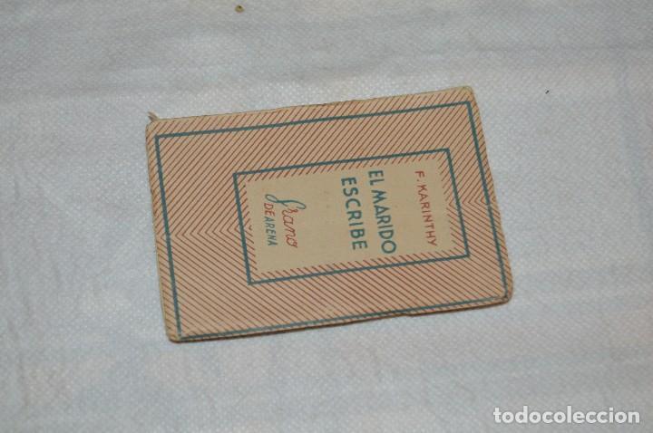 Libros de segunda mano: ANTIGUO - 1ª EDICIÓN 1941 - MINIATURA COLECCIÓN GRANO DE ARENA - EL MARIDO ESCRIBE - F. KARINTHY - Foto 2 - 118445743