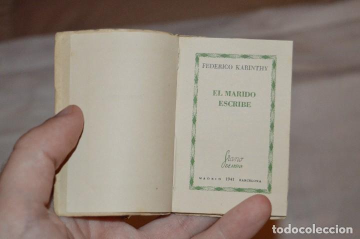 Libros de segunda mano: ANTIGUO - 1ª EDICIÓN 1941 - MINIATURA COLECCIÓN GRANO DE ARENA - EL MARIDO ESCRIBE - F. KARINTHY - Foto 5 - 118445743