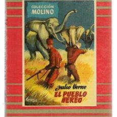 Libros de segunda mano: COLECCIÓN MOLINO. Nº 24. EL PUEBLO AÉREO. JULIO VERNE. EDITORIAL MOLINO 1955. (P/C27). Lote 118463863