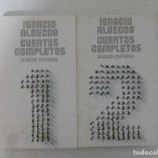 Libros de segunda mano: CUENTOS COMPLETOS 1 - CUENTOS COMPLETOS 2 (2 VOLS) ALDECOA, IGNACIO ALIANZA 1994. Lote 118477803