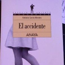 Libros de segunda mano - EL ACCIDENTE. - GARCIA MORALES, Adelaida. - 118551415