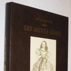 Libros de segunda mano: LES MEVES NINES - LOLA ANGLADA - EN CATALAN - ILUSTRADO *. Lote 118576863