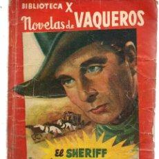 Libros de segunda mano: BIBLIOTECA X. Nº 20. NOVELAS DE VAQUEROS. EL SHERIFF DE DOOGE CITY. M.L.BERTEL EDIT.CIES. (V1/C1). Lote 118717951