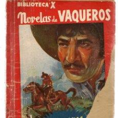 Libros de segunda mano: BIBLIOTECA X. Nº 11. NOVELAS DE VAQUEROS. LA LEY DE LA FRONTERA. ARIZONA. EDIT. CIES. (V1/C1). Lote 118718179