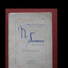 Libros de segunda mano: MIGUEL DE UNAMUNO. MI SALAMANCA (SELECCION). MARIO GRANDE RAMOS. Lote 118718543