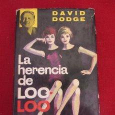 Libros de segunda mano: LA HERENCIA DE LOO LOO. DAVID DODGE. ED. PLAZA & JANES. 1962. Lote 118719719