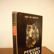 Libros de segunda mano: ANA MARÍA MATUTE: PEQUEÑO TEATRO (PLANETA, 1954) MUY BUEN EJEMPLAR. PRIMERA EDICIÓN.. Lote 118720335
