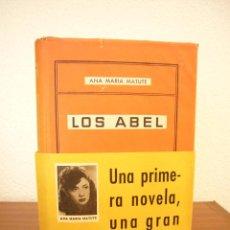 Libros de segunda mano: ANA MARÍA MATUTE: LOS ABEL (DESTINO, 1948) MUY BUEN EJEMPLAR. PRIMERA EDICIÓN.. Lote 118720723