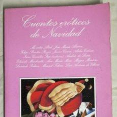 Libros de segunda mano: CUENTOS EROTICOS DE NAVIDAD (EI). Lote 118727267