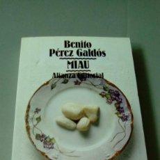 Libros de segunda mano: MIAU.- BENITO PEREZ GALDÓS. ALIANZA EDITORIAL. Lote 118733003